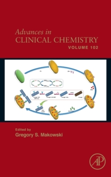Advances in Clinical Chemistry : Volume 102