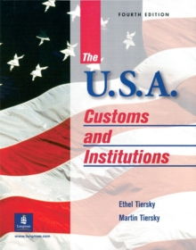 USA, The : Customs and Institutions, Paperback / softback Book
