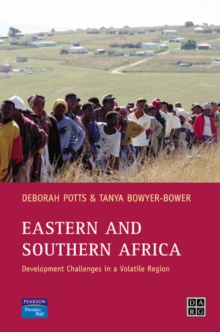 Eastern and Southern Africa : Development Challenges in a Volatile Region, Paperback Book