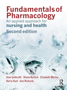 Fundamentals of Pharmacology : An Applied Approach for Nursing and Health, Paperback Book