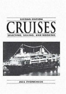 Cruises : Selecting, Selling And Booking, Paperback / softback Book