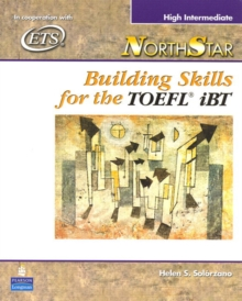 NorthStar : Building Skills for the TOEFL iBT, High-Intermediate Student Book, Paperback / softback Book