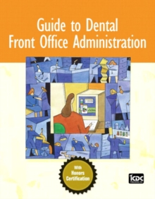 Guide to Dental Front Office Administration, Paperback / softback Book