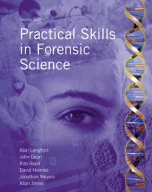 Practical Skills in Forensic Science, Paperback Book