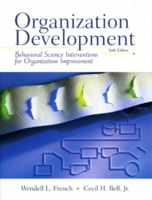 Organization Development : Behavioral  Science Interventions for Organization Improvement, Paperback Book