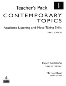 Contemporary Topics 1 : Academic Listening and Note-Taking Skills, Teacher's Pack