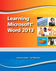 Learning Microsoft Word 2013, Student Edition -- CTE/School