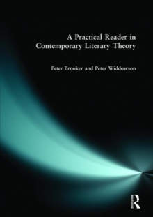 A Practical Reader in Contemporary Literary Theory, Paperback Book