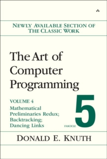 The Art of Computer Programming, Volume 4, Fascicle 5 : Mathematical Preliminaries Redux; Introduction to Backtracking; Dancing Links