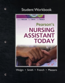 Student Workbook for Pearson's Nursing Assistant Today, Paperback / softback Book
