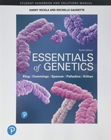 Student Handbook and Solutions Manual for Essentials of Genetics
