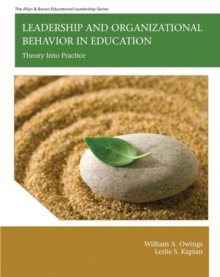 Leadership and Organizational Behavior in Education : Theory Into Practice, Hardback Book