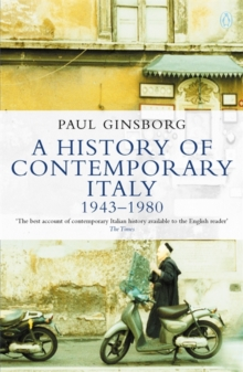 A History of Contemporary Italy : 1943-80, Paperback Book