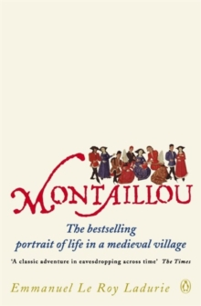 Montaillou : Cathars and Catholics in a French Village 1294-1324, Paperback Book