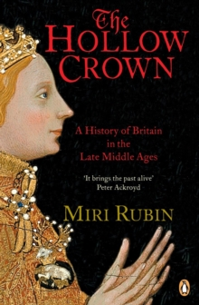 The Hollow Crown : A History of Britain in the Late Middle Ages (TPB) (GRP), Paperback Book