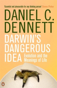 Darwin's Dangerous Idea : Evolution and the Meanings of Life, Paperback Book
