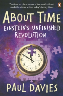About Time : Einstein's Unfinished Revolution, Paperback Book