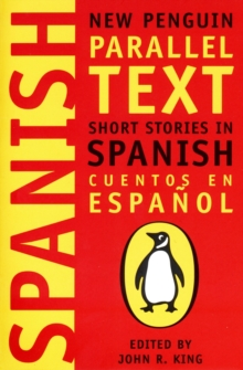 Short Stories in Spanish : New Penguin Parallel Texts, Paperback Book