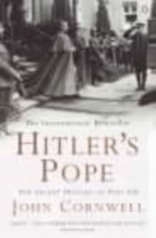 Hitler's Pope : The Secret History of Pius XII, Paperback Book