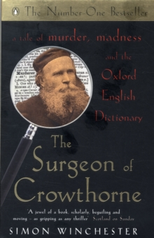 The Surgeon of Crowthorne : A Tale of Murder, Madness and the Oxford English Dictionary, Paperback / softback Book