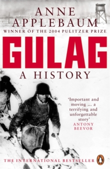 Gulag : A History of the Soviet Camps, Paperback Book