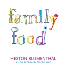 Family Food : A New Approach to Cooking, Paperback Book
