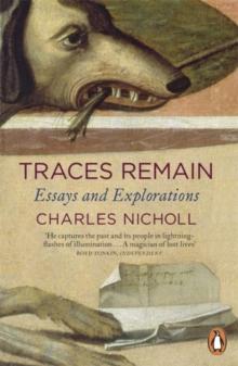 Traces Remain : Essays and Explorations, Paperback Book