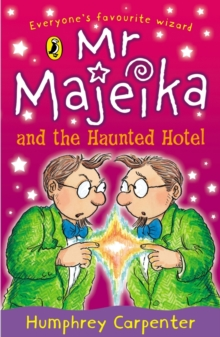 Mr Majeika and the Haunted Hotel, Paperback Book