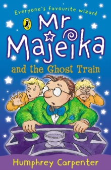 Mr Majeika and the Ghost Train, Paperback Book