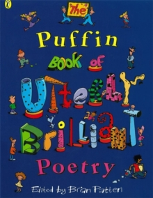 The Puffin Book of Utterly Brilliant Poetry, Paperback Book
