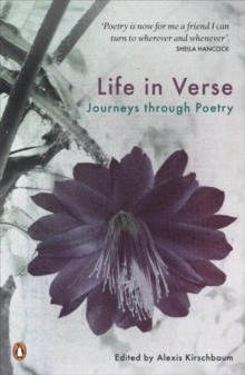 Life in Verse : Journeys Through Poetry, Paperback Book