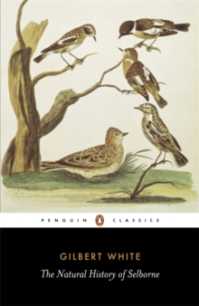 The Natural History of Selborne, Paperback Book