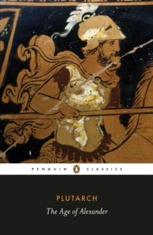 The Age of Alexander, Paperback Book