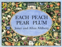 Each Peach Pear Plum, Paperback / softback Book