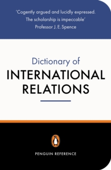 The Penguin Dictionary of International Relations, Paperback Book