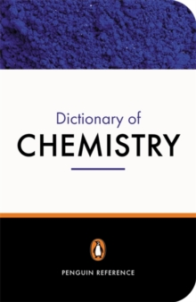 The Penguin Dictionary of Chemistry, Paperback Book