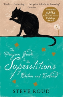 The Penguin Guide to the Superstitions of Britain and Ireland, Paperback Book