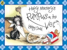 Hairy Maclary's Rumpus At The Vet, Paperback / softback Book