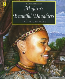 Mufaro's Beautiful Daughters : An African Tale, Paperback Book