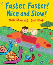 Faster, Faster, Nice and Slow, Paperback Book