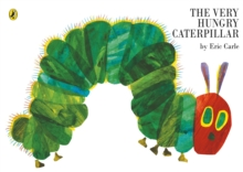 The Very Hungry Caterpillar, Paperback / softback Book