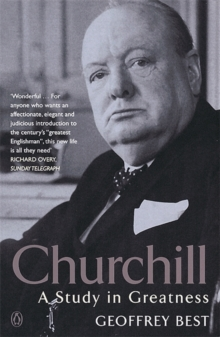 Churchill : A Study in Greatness, Paperback Book