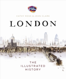 London : The Illustrated History, Paperback Book