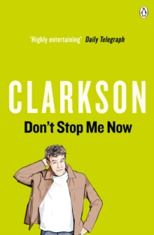 Don't Stop Me Now, Paperback Book