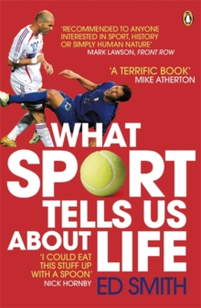 What Sport Tells Us About Life, Paperback Book