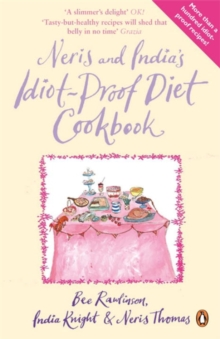 Neris and India's Idiot-Proof Diet Cookbook, Paperback Book