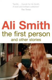 The First Person and Other Stories, Paperback Book