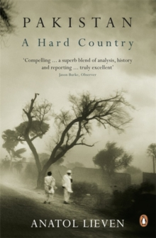 Pakistan: A Hard Country, Paperback Book