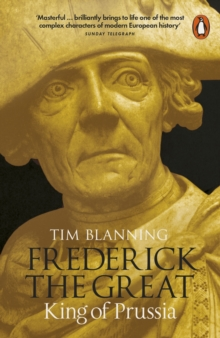 Frederick the Great : King of Prussia, Paperback Book