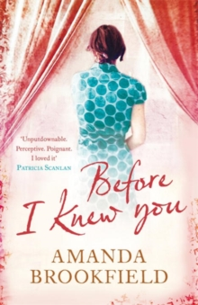 Before I Knew You, Paperback Book